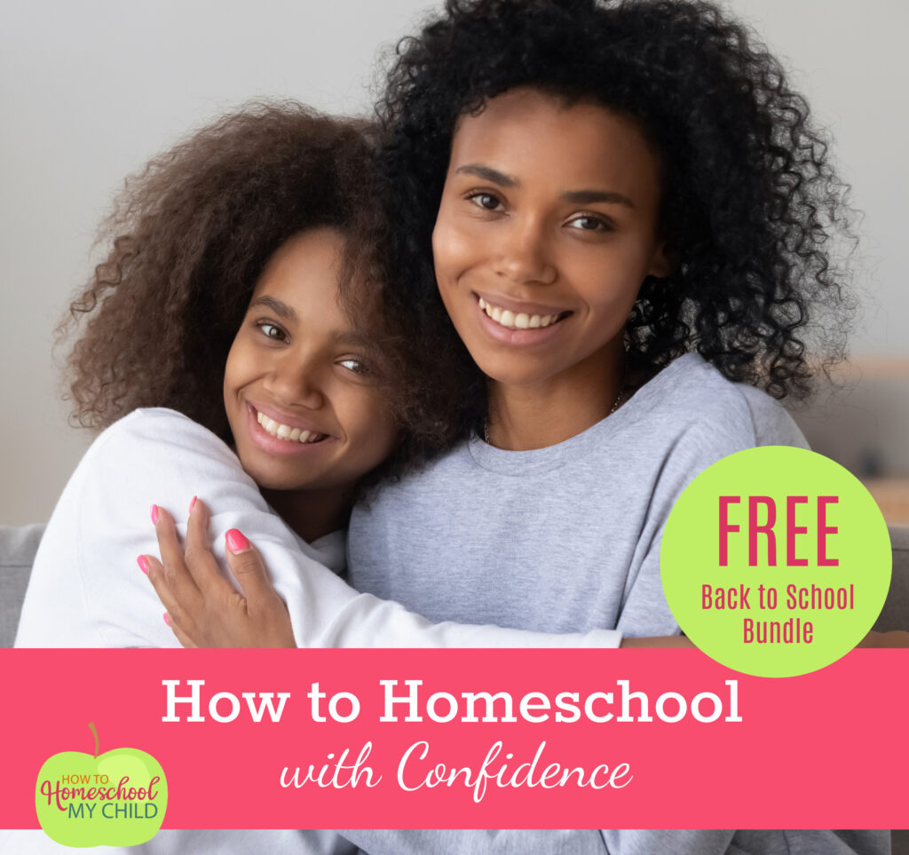 How to Homeschool with Confidence - Free Back to School Bundle